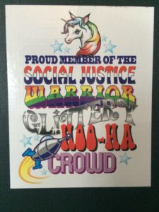 Proud Member of the Social Justice Warrior Glittery Hoo-Ha Crowd