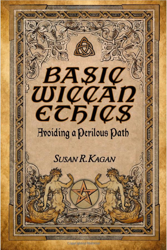 Basic Wiccan Ethics book cover